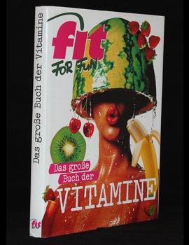 Das große Buch der Vitamine
