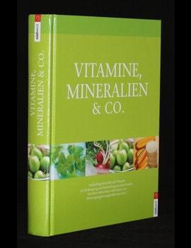 Vitamine Mineralien und Co