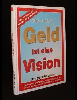 Geld ist eine Vision