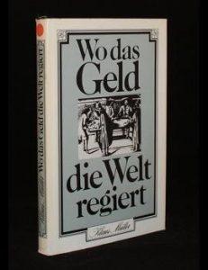 Read more about the article Wo das Geld die Welt regiert