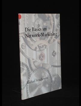 Die Basics im Network Marketing