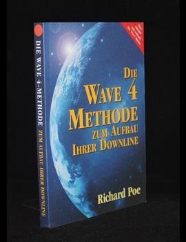 Die Wave 4 Methode zum Aufbau Ihrerer Downline