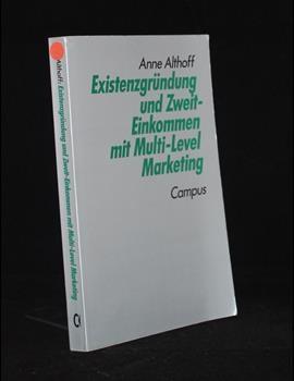Existenzgründung und Zweit-Einkommen mit Multi-Level Marketing