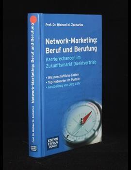 Network-Marketing: Beruf und Berufung