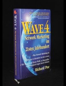 Wave 4 – Network Marketing im 21sten Jahrhundert