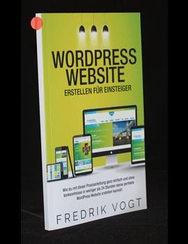 WordPress Website erstellen für Einsteiger