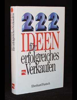 222 Ideen für erfolgreiches Verkaufen