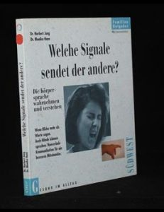 Read more about the article Welche Signale sendet der andere?
