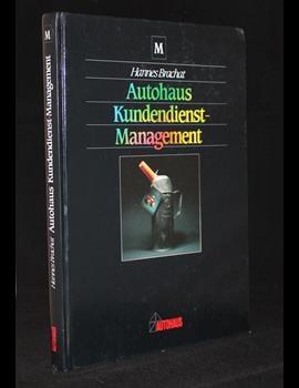 Autohaus Kundendienst-Management