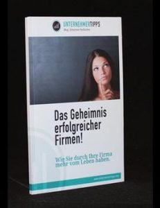 Read more about the article Das Geheimnis erfolgreicher Firmen!