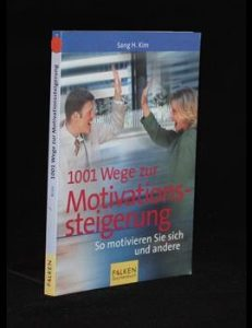 1001 Wege zur Motivationssteigerung