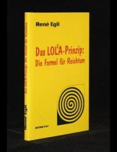 Das LOL²A-Prinzip: Die Formel für Reichtum