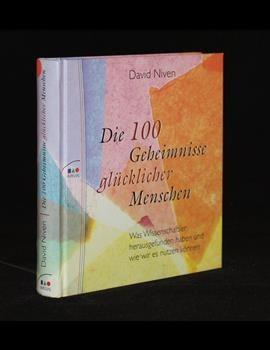 Die 100 Geheimnisse glücklicher Menschen
