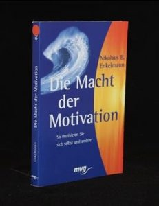 Die Macht der Motivation