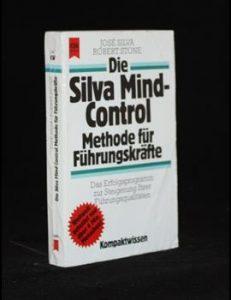 Die Silver Mind-Control Methode für Führungskräfte