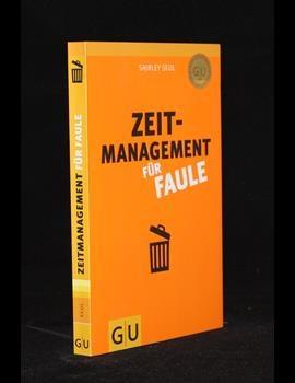 Zeitmanagement für Faule