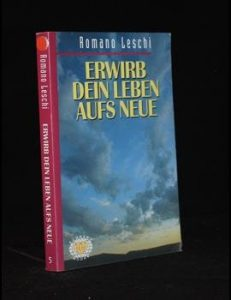 Read more about the article Erwirb Dein Leben aufs neue