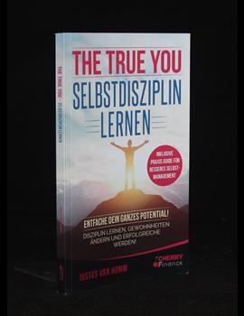The True You - Selbstdisziplin lernen