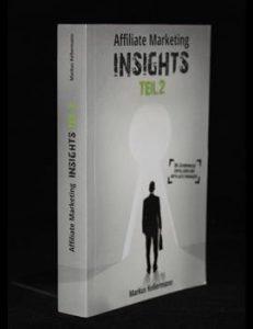 Affiliate Marketing Insights Teil 2