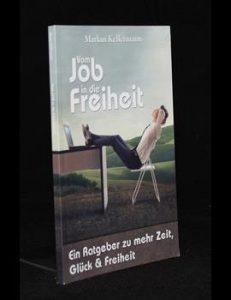 Vom Job in die Freiheit