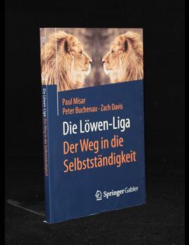 Die Löwen Liga - Der Weg in die Selbständigkeit