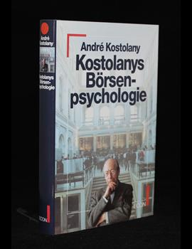 Kostolanys Börsenpsychologie