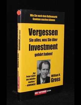 Vergessen Sie alles, was Sie über Investment gehört haben!