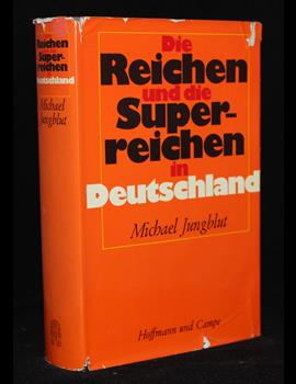 Die Reichen und die Superreichen in Deutschland
