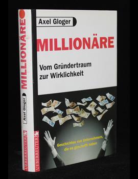 Millionäre - Vom Gründertraum zur Wirklichkeit