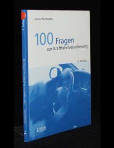 100 Fragen zur Kraftfahrtversicherung