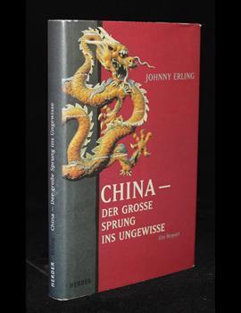 China- der grosse Sprung ins Ungewisse