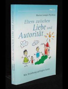 Read more about the article Eltern zwischen Liebe und Autorität