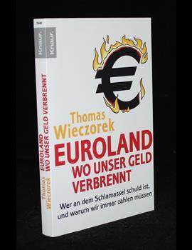 Euroland - wo unser Geld verbrennt