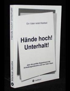Read more about the article Hände hoch! Unterhalt!