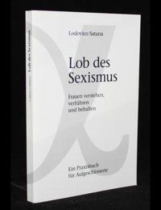 Read more about the article Lob des Sexismus