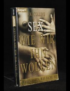 Read more about the article Sex, wie wir ihn wollen